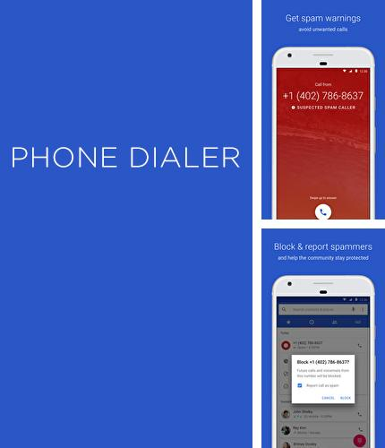 Download Phone Dialer for Android phones and tablets.