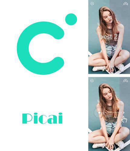 Besides Precise Weather Android program you can download Picai - Smart AI Camera for Android phone or tablet for free.