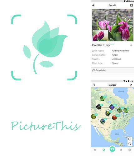 Besides The weather channel Android program you can download PictureThis - Plant identification for Android phone or tablet for free.