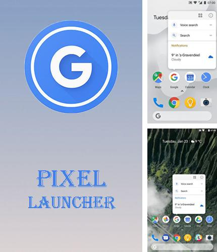 Besides Ipad clock Android program you can download Pixel launcher for Android phone or tablet for free.