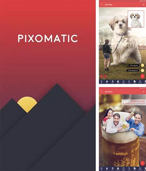 Download Pixomatic: Photo Editor for Android phones and tablets.