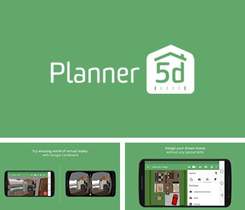 Besides PicsPlay: Photo Editor Android program you can download Planner 5D for Android phone or tablet for free.