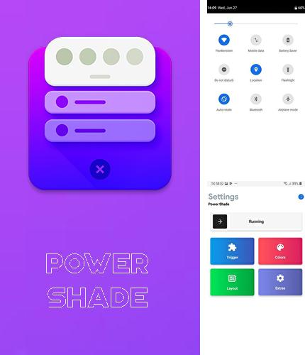 Besides Kinopoisk Android program you can download Power Shade: Notification bar changer & manager for Android phone or tablet for free.