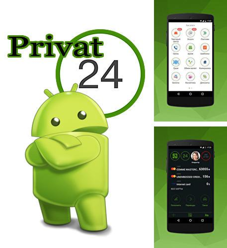 Besides theScore esports Android program you can download Privat 24 for Android phone or tablet for free.