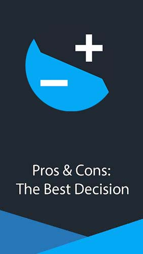 Pros & Cons: The best decision