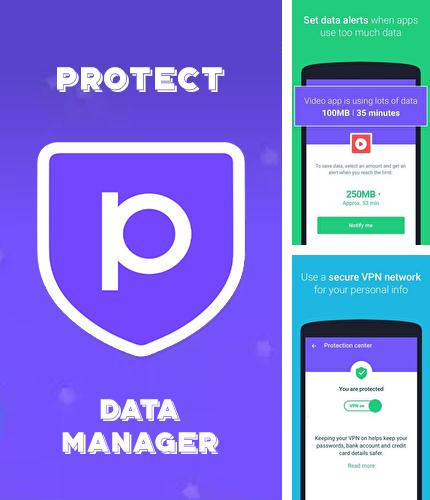 Download Protect free VPN+Data manager for Android phones and tablets.
