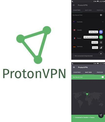Besides Hola launcher Android program you can download ProtonVPN – Advanced online security for everyone for Android phone or tablet for free.