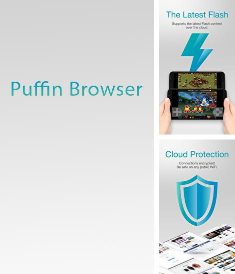 Besides GO Launcher HD Android program you can download Puffin Browser for Android phone or tablet for free.