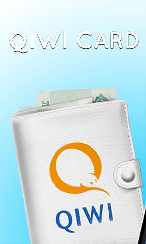 Qiwi Card For Android Download For Free