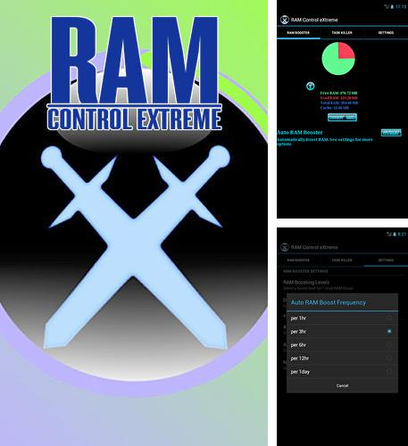 Besides Ram Optimizer Android program you can download RAM: Control eXtreme for Android phone or tablet for free.