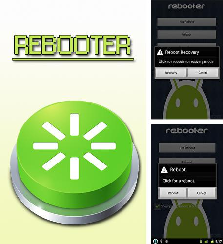 Besides Tinder Android program you can download Rebooter for Android phone or tablet for free.