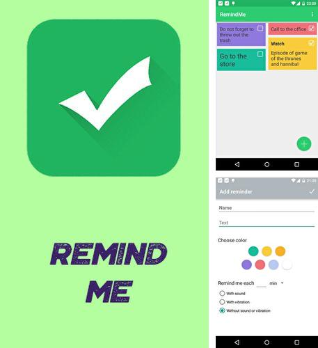 Download Remind me for Android phones and tablets.