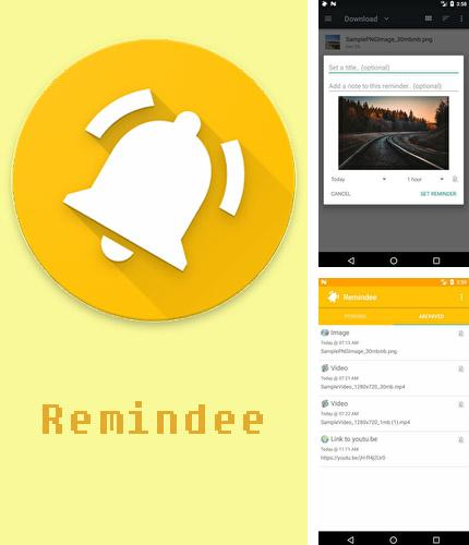 Besides DU battery saver Android program you can download Remindee - Create reminders for Android phone or tablet for free.