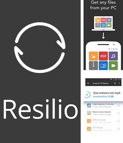 Download Resilio sync for Android phones and tablets.