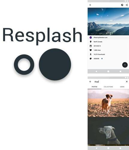 Besides JusTalk - free video calls and fun video chat Android program you can download Resplash for Android phone or tablet for free.