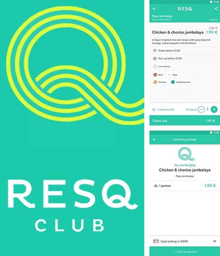 Besides Skype qik Android program you can download ResQ club for Android phone or tablet for free.
