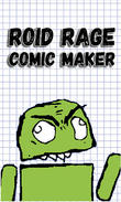Download Roid rage comic maker for Android - best program for phone and tablet.
