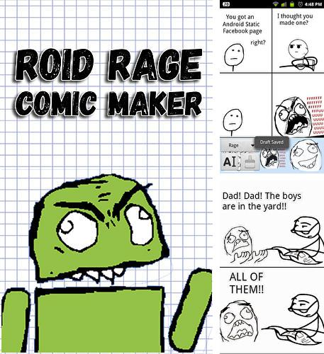 Download Roid rage comic maker for Android phones and tablets.