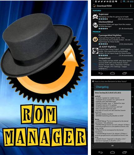 Besides Beautiful widgets Android program you can download ROM manager for Android phone or tablet for free.