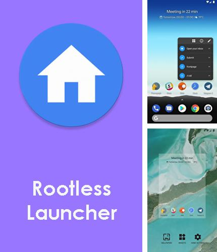 Besides RAR Android program you can download Rootless launcher for Android phone or tablet for free.