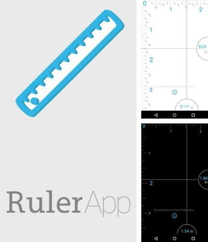 Besides Live Wallpaper and Theme Gallery Android program you can download Ruler for Android phone or tablet for free.
