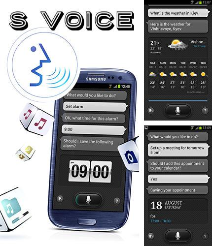 Besides Slacker radio Android program you can download S Voice for Android phone or tablet for free.