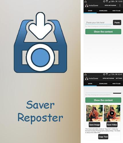 Download Saver reposter for Instagram for Android phones and tablets.