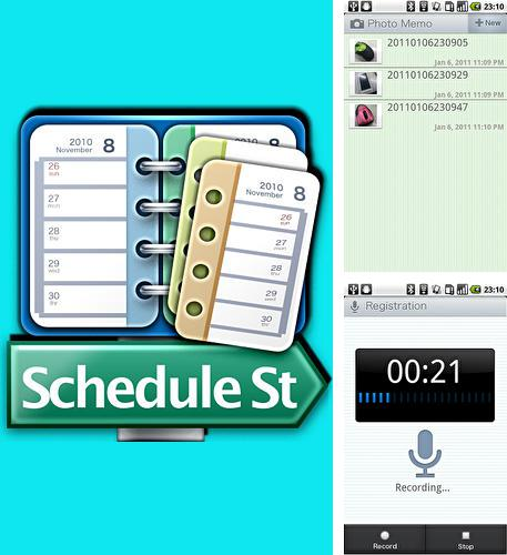 Besides Whistle to find Android program you can download Schedule St for Android phone or tablet for free.