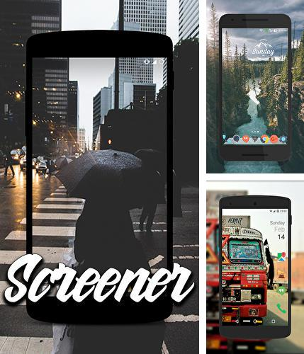 Download Screener for Android phones and tablets.