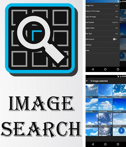 Besides Zoetropic - Photo in motion Android program you can download Search image for Android phone or tablet for free.