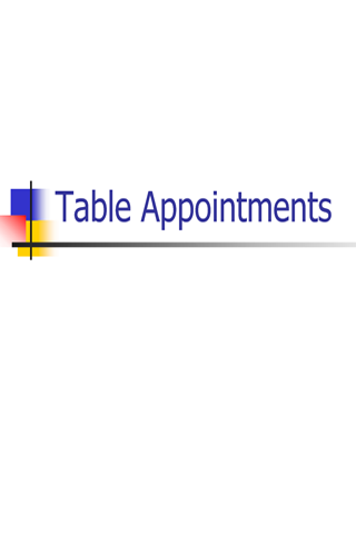Table Appointments
