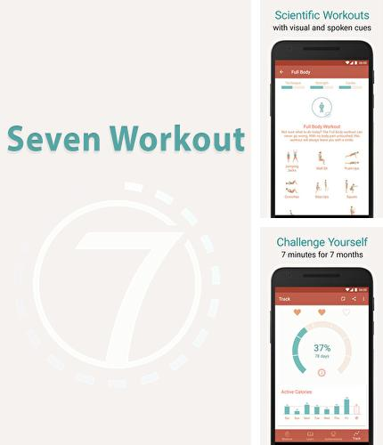 Besides Transparent clock and weather Android program you can download Seven: Workout for Android phone or tablet for free.