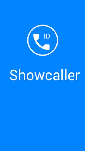 Showcaller - Caller ID & block for Android – download for free