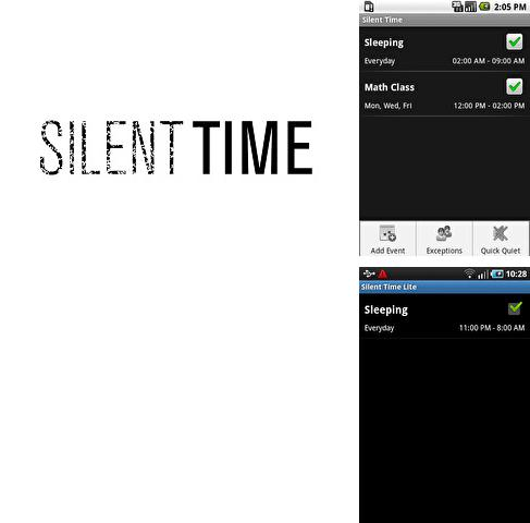 Besides Clean share Android program you can download Silent Time for Android phone or tablet for free.