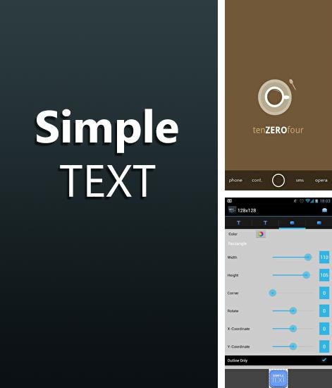 Besides TrashOut Android program you can download Simple Text for Android phone or tablet for free.
