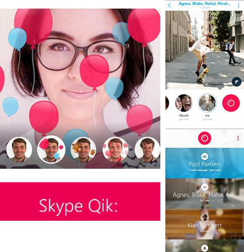 Download Skype qik for Android phones and tablets.