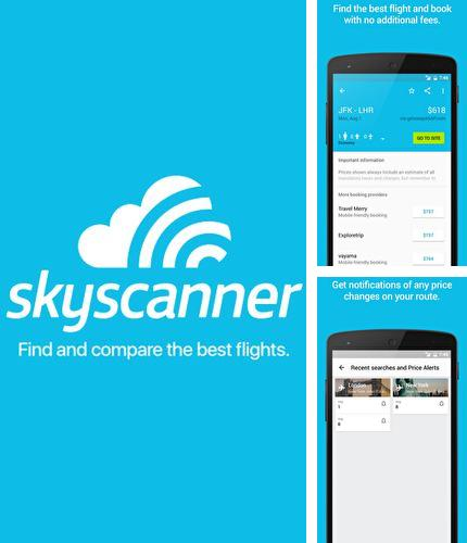 Download Skyscanner for Android phones and tablets.