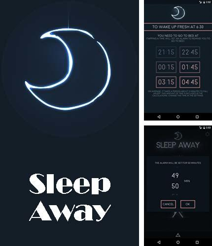 Besides Data Sharing: Tethering Android program you can download Sleep away for Android phone or tablet for free.