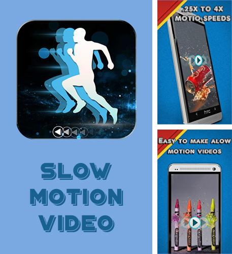 Besides Hola launcher Android program you can download Slow motion video for Android phone or tablet for free.