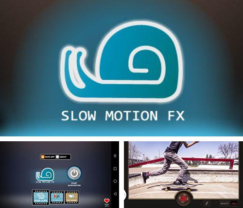 Descargar gratis Slow motion video FX: Fast & slow mo editor para Android. Apps para teléfonos y tabletas.