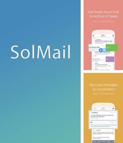 Besides Symbols keyboard and text art Android program you can download SolMail: All in One Email for Android phone or tablet for free.