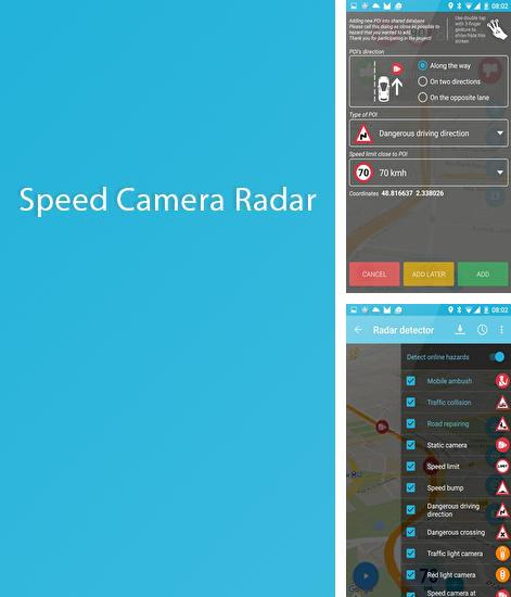 Besides WifiMapper - Free Wifi map Android program you can download Speed Camera Radar for Android phone or tablet for free.