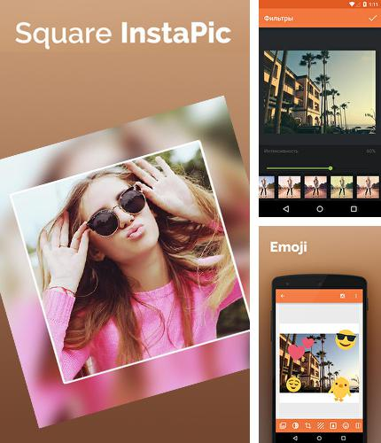 Besides Corgi Android program you can download Square InstaPic for Android phone or tablet for free.