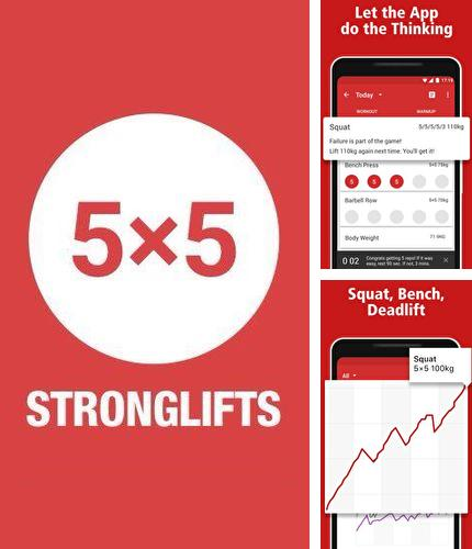 Besides Accupedo: Pedometer Android program you can download StrongLifts 5x5: Workout gym log & Personal trainer for Android phone or tablet for free.