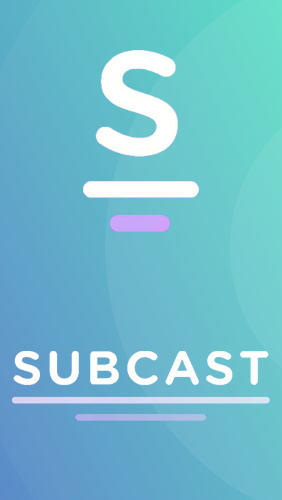 Subcast: Podcast Radio