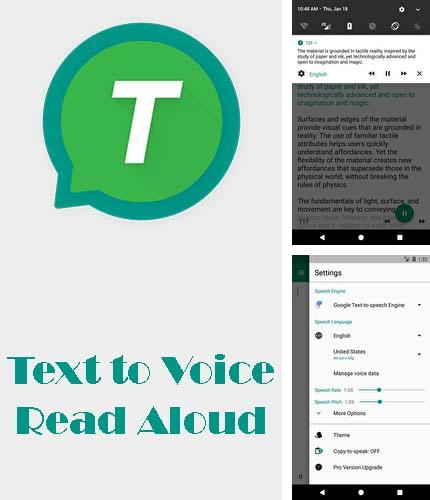 Besides Cornerfly Android program you can download T2S: Text to voice - Read aloud for Android phone or tablet for free.
