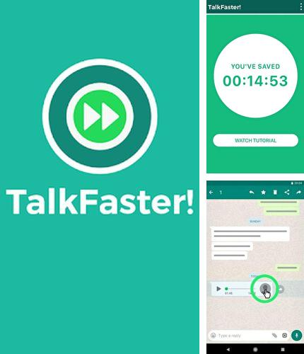 Download TalkFaster! for Android phones and tablets.