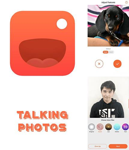 Besides ES Explorer Android program you can download Talking photos from Meing for Android phone or tablet for free.