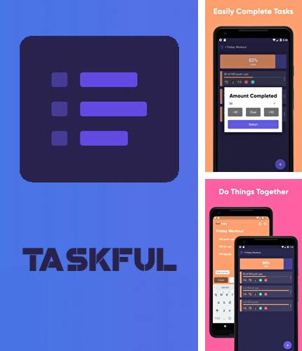 Download Taskful: The smart to-do list for Android phones and tablets.