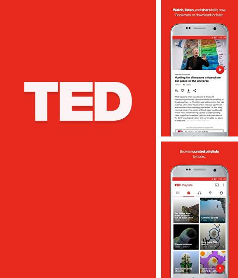 Besides Alibaba.com Android program you can download Ted for Android phone or tablet for free.